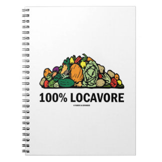 100% Locavore (Pile Of Vegetables) Notebook