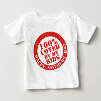 100% Loved By My Kids Baby T-Shirt