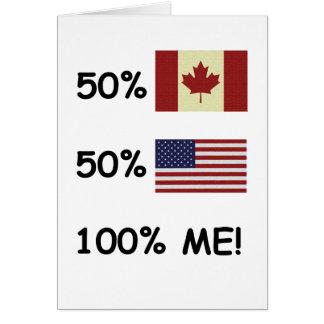 100% ME Canadian/American Greeting Card