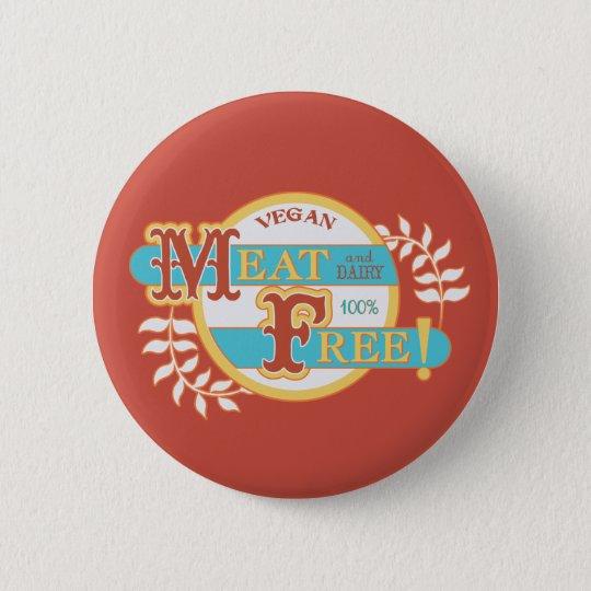 100% Meat Free Vegan Pinback Button