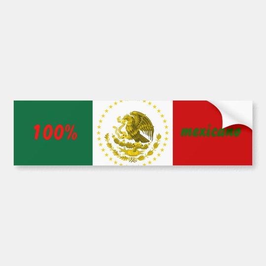 100% mexicano bumper sticker