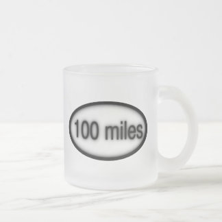 100 miles frosted glass coffee mug