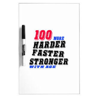 100 More Harder Faster Stronger With Age Dry Erase Board