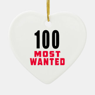 100 Most Wanted Funny Birthday Design Double-Sided Heart Ceramic Christmas Ornament