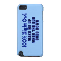 100% Night Owl. Wake Me Up When the Sun Goes Down iPod Touch 5G Cover