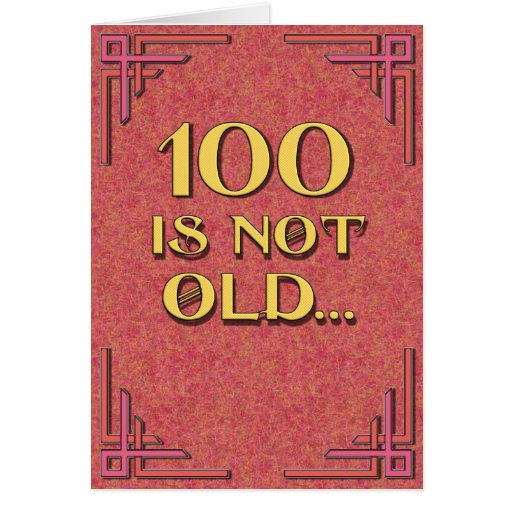 100 no es viejos tarjeta de felicitación