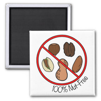 100% Nut Free (Tree nuts & Peanuts) 2 Inch Square Magnet