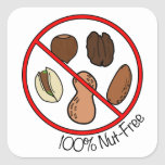 100% Nut Free (Tree nuts & Peanuts) Square Sticker
