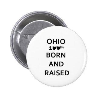 100% Ohio Born and Raised 2 Inch Round Button
