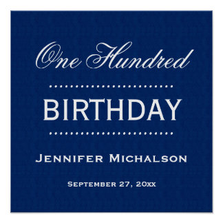 100 One Hundred Birthday Classic Blue White A13 Poster