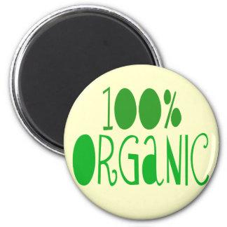 100% organic fridge magnet