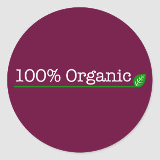 100% Organic - white text Round Stickers