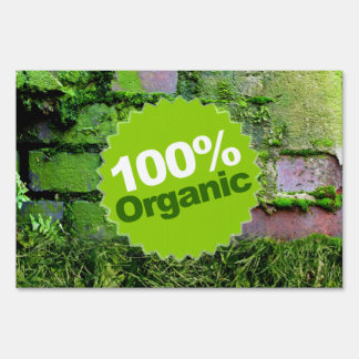 100% Organic Lawn Sign