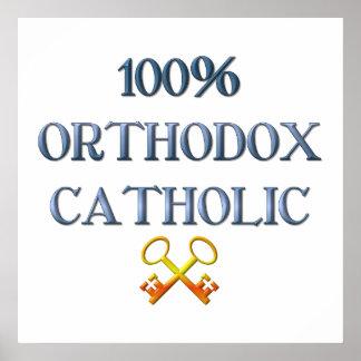 100% Orthodox Catholic Poster