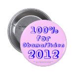 100% para Obama/Biden 2012 Pins