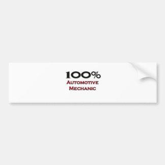 100 Percent Automotive Mechanic Bumper Sticker