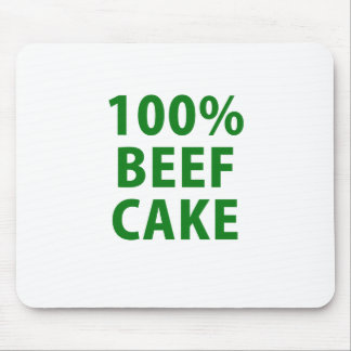 100 Percent Beef Cake Mouse Pad