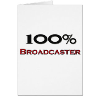 100 Percent Broadcaster Cards