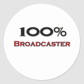 100 Percent Broadcaster Round Stickers