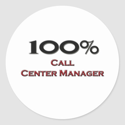 100 Percent Call Center Manager Classic Round Sticker