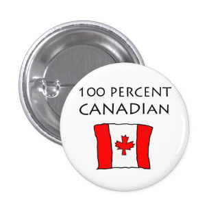 100 Percent Canadian Button
