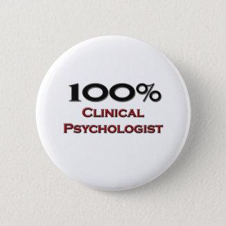 100 Percent Clinical Psychologist Pinback Button