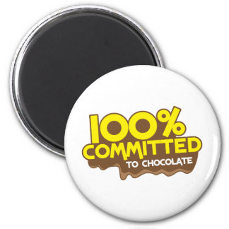 100 percent commmited to chocolate magnet