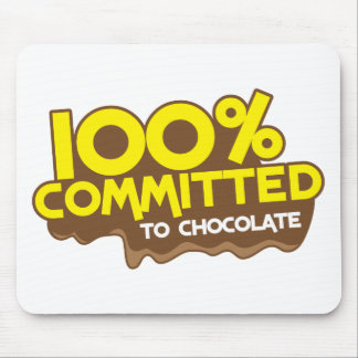 100 percent commmited to chocolate mousepad