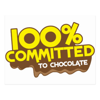 100 percent commmited to chocolate postcard