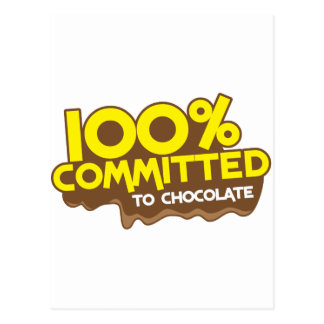 100 percent commmited to chocolate postcards