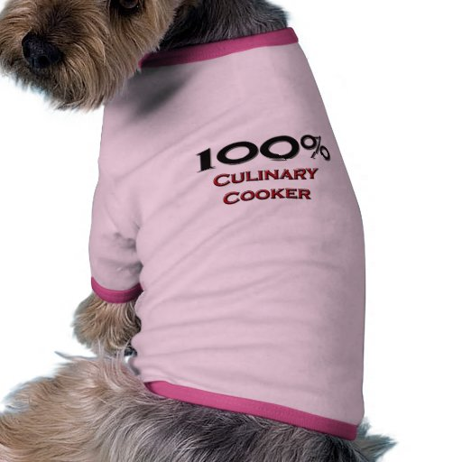 100 Percent Culinary Cooker Doggie Tshirt