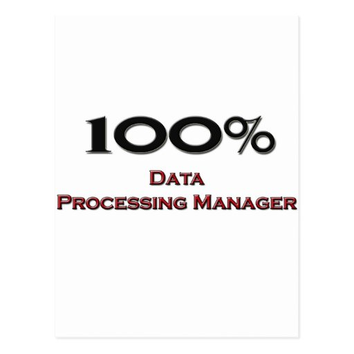 100 Percent Data Processing Manager Post Card