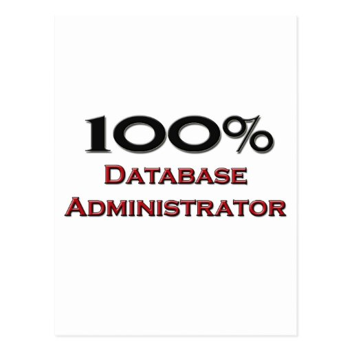 100 Percent Database Administrator Postcards