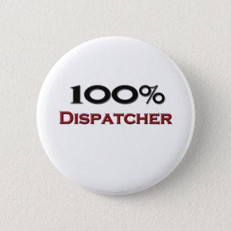 100 Percent Dispatcher Pinback Button