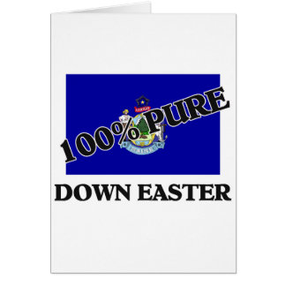 100 Percent Down Easter Greeting Cards