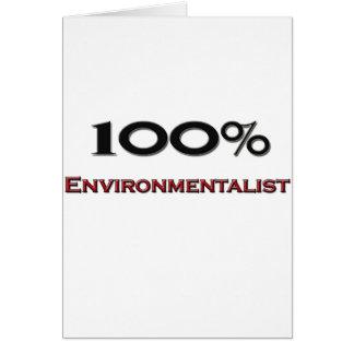100 Percent Environmentalist Greeting Card