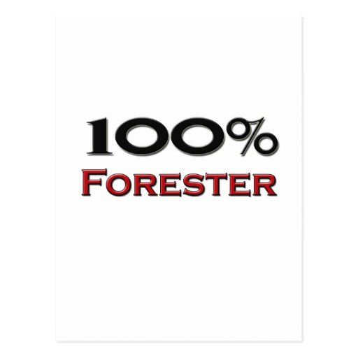 100 Percent Forester Post Card