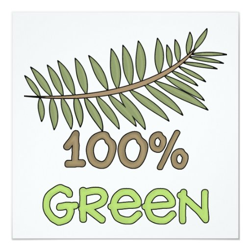 100 Percent Green T-shirts and Gifts 5.25x5.25 Square Paper Invitation Card