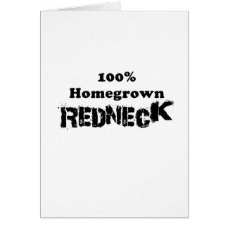 100 Percent Homegrown Redneck Card