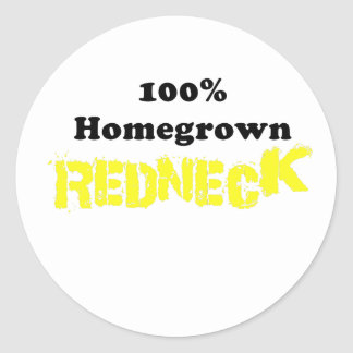 100 Percent Homegrown Redneck Classic Round Sticker