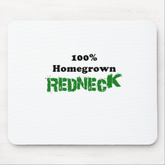 100 Percent Homegrown Redneck Mouse Pad