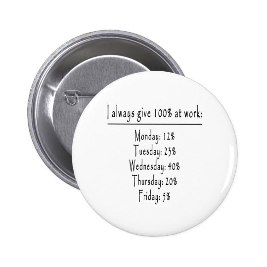 100 percent in office pinback button
