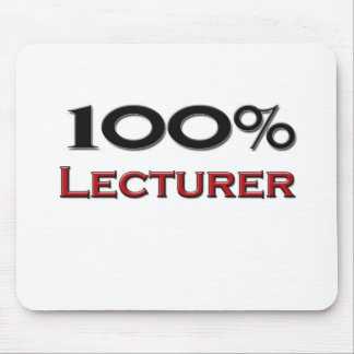 100 Percent Lecturer Mouse Pad