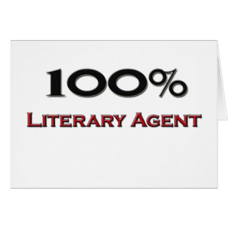 100 Percent Literary Agent Greeting Card