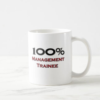 100 Percent Management Trainee Coffee Mug