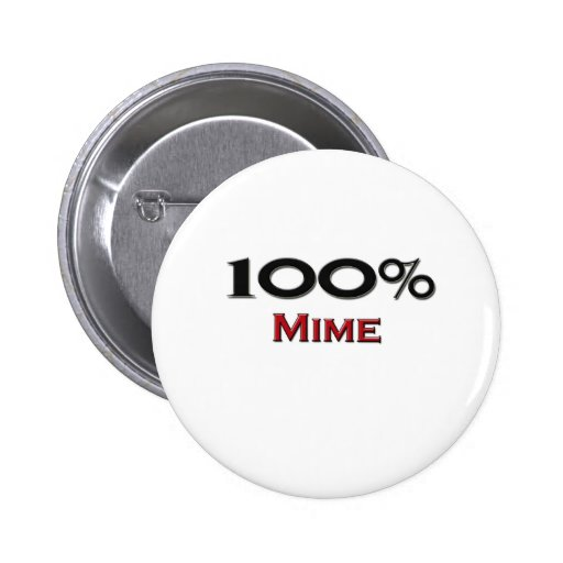 100 Percent Mime 2 Inch Round Button