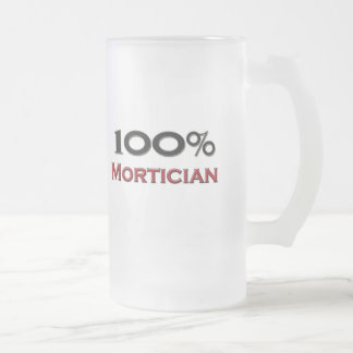 100 Percent Mortician Frosted Glass Beer Mug