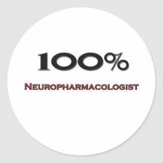 100 Percent Neuropharmacologist Classic Round Sticker