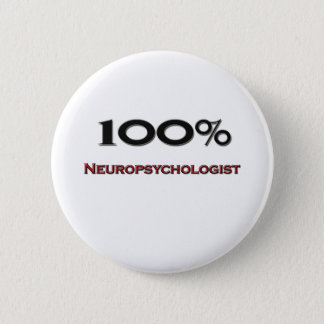 100 Percent Neuropsychologist Button