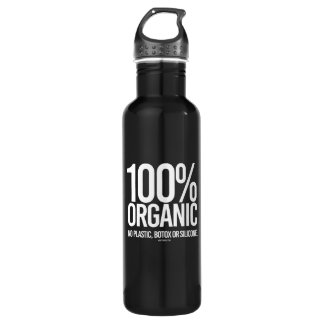 100 Percent Organic - No plastic, botox, or silico Water Bottle